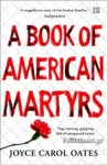 (P/B) A BOOK OF AMERICAN MARTYRS