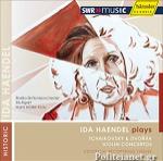 (CD) IDA HAENDEL PLAYS TCHAIKOVSKY AND DVORAK VIOLIN CONCERTOS