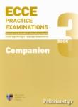 ECCE BOOK 3 PRACTICE EXAMINATIONS COMPANION
