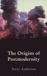 (P/B) THE ORIGINS OF POSTMODERNITY