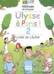 (PACK ELEVE) ULYSSE A PARIS! 2 (+CAHIER D' ACTIVITES+AUDIO-MP3)