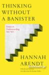 (H/B) THINKING WITHOUT A BANISTER