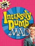 (P/B) INTENSELY DUMB MAD