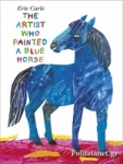 (P/B) THE ARTIST WHO PAINTED A BLUE HORSE