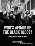 (P/B) WHO'S AFRAID OF THE BLACK BLOCS?