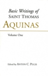 (P/B) THE BASIC WRITINGS OF SAINT THOMAS AQUINAS (VOLUME ONE)