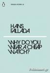 (P/B) WHY DO YOU WEAR A CHEAP WATCH?