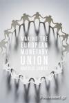 (P/B) MAKING THE EUROPEAN MONETARY UNION