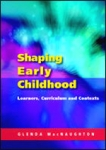 (P/B) SHAPING EARLY CHILDHOOD