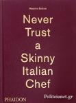 (H/B) NEVER TRUST A SKINNY ITALIAN CHEF