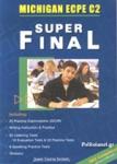 SUPER FINAL ECPE - MICHIGAN PROFICIENCY C2 (2021)