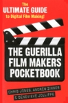 THE GUERILLA FILM MAKERS POCKET MANUAL