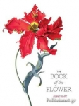 (P/B) THE BOOK OF THE FLOWER