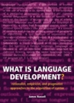 (P/B) WHAT IS LANGUAGE DEVELOPMENT?