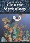 (H/B) HANDBOOK OF CHINESE MYTHOLOGY