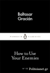 (P/B) HOW TO USE YOUR ENEMIES