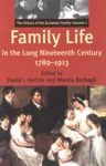 (H/B) FAMILY LIFE IN THE LONG NINETEENTH CENTURY, 1789-1913