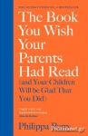 (H/B) THE BOOK YOU WISH YOUR PARENTS HAD READ