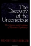 THE DISCOVERY OF THE UNCONSCIOUS