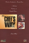 THE CHEF'S WAY  B'