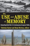 (H/B) THE USE AND ABUSE OF MEMORY