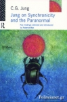 (P/B) JUNG ON SYNCHRONICITY AND THE PARANORMAL