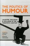 (H/B) THE POLITICS OF HUMOUR