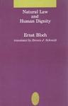 (P/B) NATURAL LAW AND HUMAN DIGNITY