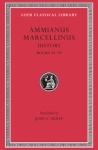 (H/B) AMMIANUS MARCELLINUS (VOLUME I)