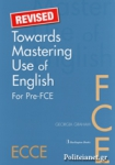 TOWARDS MASTERING USE OF ENGLISH FOR PRE-FCE ECCE (REVISED)