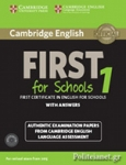 CAMBRIDGE ENGLISH FIRST 1 FOR SCHOOLS
