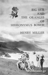 (P/B) BIG SUR AND THE ORANGES OF HIERONYMUS BOSCH