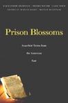 (H/B) PRISON BLOSSOMS