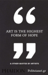 (H/B) ART IS THE HIGHEST FORM OF HOPE