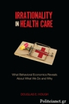 (H/B) IRRATIONALITY IN HEALTH CARE