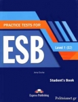 PRACTICE TESTS FOR ESB LEVEL 1 (B2) (+CD DOWNLOADABLE)