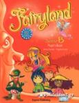 FAIRYLAND B JUNIOR PUPIL'S BOOK, BOOKLET (+iEBOOK+CD+DVD)