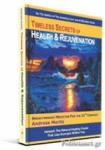 (P/B) TIMELESS SECRETS OF HEALTH AND REJUVENATION