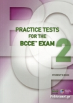 PRACTICE TESTS FOR THE BCCE EXAM 2