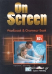 ON SCREEN B2+ WORKBOOK AND GRAMMAR BOOK