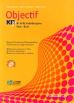 OBJECTIF ΚΠΓ B1 AND B2 ΔΙΑΒΑΘΜΙΣΜΕΝΟ ORAL-ECRIT (+CD)
