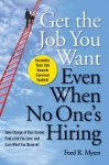 (P/B) GET THE JOB YOU WANT EVEN WHEN NO ONE'S HIRING