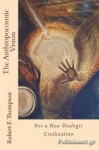(P/B) THE ANTHROPOCOSMIC VISION