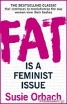 (P/B) FAT IS A FEMINIST ISSUE