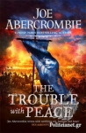 (P/B) THE TROUBLE WITH PEACE
