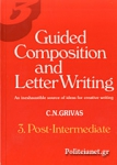 GUIDED COMPOSITION AND LETTER WRITING BOOK 3 POST-INTERMEDIATE