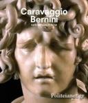 (H/B) CARAVAGGIO AND BERNINI