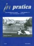 IN PRATICA C1 LIVELLO SUPERIORE CORSO DI ITALIANO PER STRANIERI