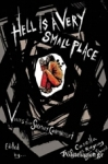 (H/B) HELL IS A VERY SMALL PLACE
