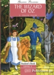 THE WIZARD OF OZ (PACK INCLUDING: READER, ACTIVITY BOOK, AUDIO CD)